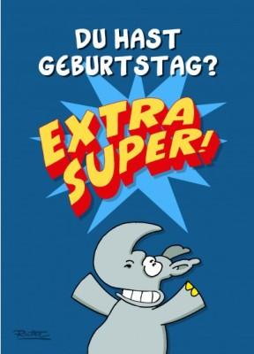 Ralph Ruthe Du Hast Geburtstag Extra Super A6 Postkarte