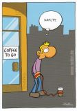 MT Coffee to go / Kaputt - Ralph Ruthe Postkarte