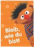 MT Bleib, wie Du bist! Ernie - Sesamstraße Postkarte