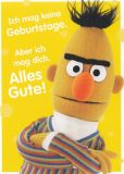 MT Ich mag keine Geburtstage aber Dich - Bert - Sesamstraße Postkarte