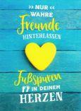 GOLDBEK Nur wahre Freunde hinterlassen Fußspuren im Herzen Lichtblicke Postkarte