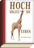 TAURUS-KUNSTKARTEN Hoch sollst du leben / Giraffe - BookCard Postkarte