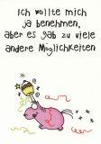 RANNENBERG Wollte mich ja benehmen aber zuviele andere Möglichkeiten - Einhorn Postkarte (large)