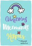 HOPE & GLORIA Unicorns Mermaids Hippies always welcome Postkarte
