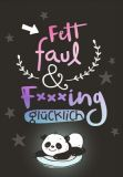 HOPE & GLORIA Fett Faul & Fxxxing glücklich Postkarte