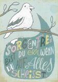 INKOGNITO Sorgenfrei bist Du erst...  / bird - Lilli Bravo postcard