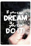 KATJA DIECKMANN If cou can dream it, you can do it! - spruchART postcard