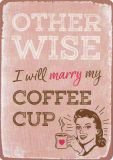HARTUNG EDITION  Otherwise I will marry my coffee cup WORDS UP postcard