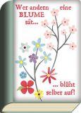 TAURUS-KUNSTKARTEN Wer anderen eine Blume säet... - BookCard postcard