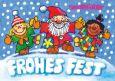 LUTZ MAUDER Frohes Fest / Weihnachtsmann mit Kindern Fensterbild Postkarte