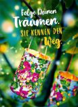 GOLDBEK Folge Deinen Träumen / bunte Laternen Lichtblicke Postkarte
