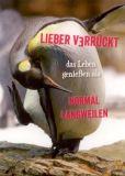 GWBI Lieber verrückt als langweilen - Pinguin - blickfänge Postk